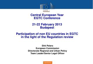 Central European Year EGTC Conference 21-22 February 2013 Budapest