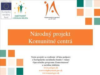 Národný projekt Komunitné centrá