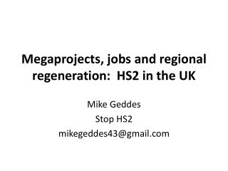 Megaprojects, jobs and regional regeneration:  HS2 in the UK
