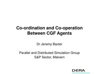 Co-ordination and Co-operation Between CGF Agents