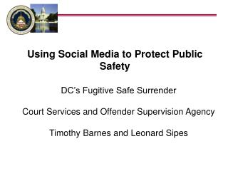 Using Social Media to Protect Public Safety