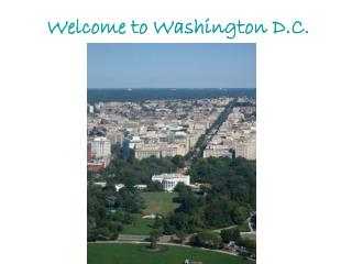 Welcome to Washington D.C.