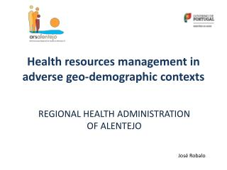 Health  resources m anagement in  adverse geo-demographic contexts