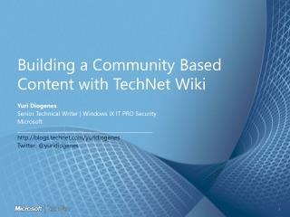 Building a Community Based  Content with TechNet Wiki