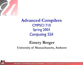 Advanced Compilers CMPSCI 710 Spring 2003 Computing SSA