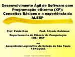 Desenvolvimento  gil de Software com Programa  o eXtrema XP: Conceitos B sicos e a experi ncia da ALESP