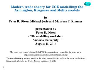 Modern trade theory for CGE modelling: the  Armington , Krugman and  Melitz  models