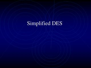 Simplified DES
