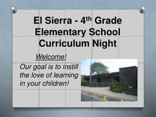El  Sierra - 4 th  Grade Elementary  School Curriculum Night