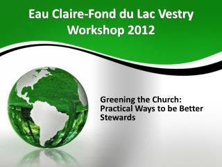 Eau Claire-Fond du Lac Vestry Workshop 2012