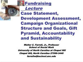 Walter C. Farrell, Jr., Professor School of Social Work