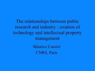 Maurice Cassier CNRS, Paris