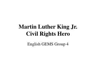 Martin Luther King Jr. Civil Rights Hero