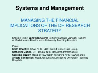 Systems and Management MANAGING THE FINANCIAL IMPLICATIONS OF THE DH RESEARCH STRATEGY