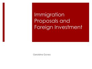 Immigration Proposals and Foreign Investment