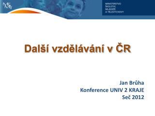 Další vzdělávání v ČR