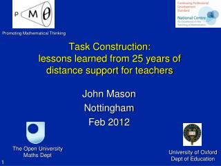 Task Construction:  lessons learned from 25 years of distance support for teachers