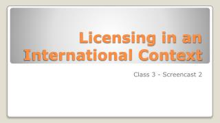 Licensing in an International Context