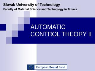 AUTOMATIC CONTROL THEORY II