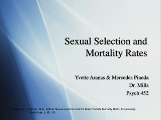 Sexual Selection and  Mortality Rates