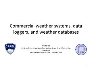 Commercial weather systems, data loggers, and weather databases
