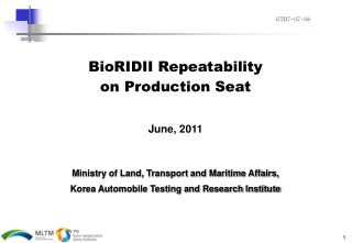 BioRIDII Repeatability  on Production Seat