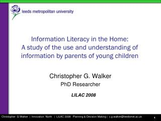 Information  Literacy in the Home: