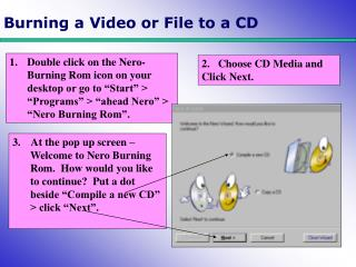 Burning a Video or File to a CD