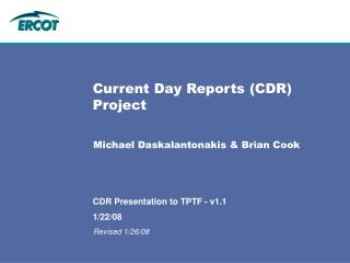 Current Day Reports (CDR) Project