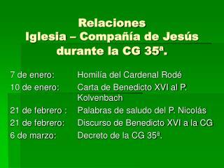 Relaciones Iglesia – Compañía de Jesús durante la CG 35ª.
