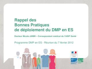 Programme DMP en ES - Réunion du 7 février 2012