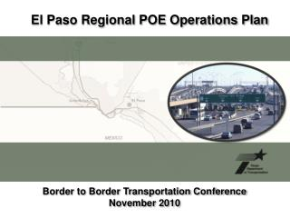 El Paso Regional POE Operations Plan