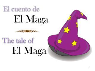 El  Maga