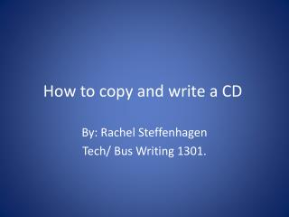 How to copy and write a CD