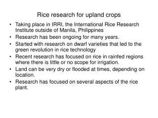 Rice research for upland crops