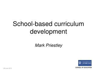 School-based curriculum development