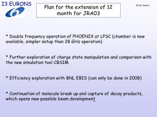 Plan for the extension of 12 month for JRA03