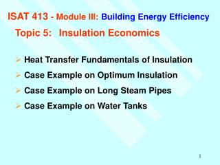 ISAT 413  - Module III: Building Energy Efficiency