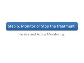 Passive and Active Monitoring
