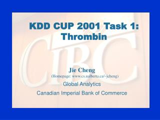 KDD CUP 2001 Task 1: Thrombin