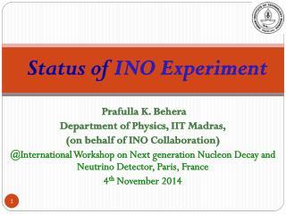 Status of  INO Experiment