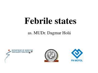 Febrile states