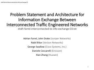 Adrian Farrel, John Drake  (Juniper Networks) Nabil Bitar  (Verizon Networks)
