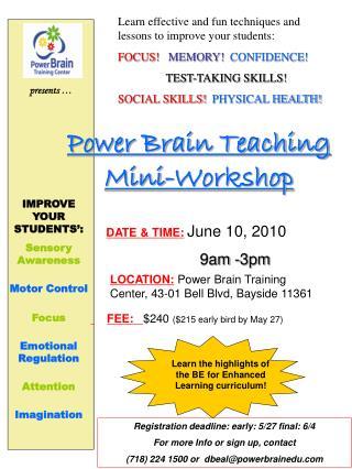 Power Brain Teaching Mini-Workshop