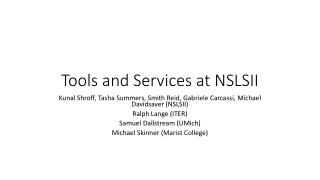 Tools and Services at NSLSII