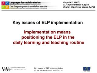Key issues of ELP implementation