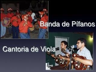 Banda de Pífanos Cantoria de Viola