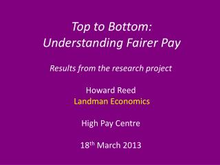 Top to Bottom:  Understanding Fairer Pay