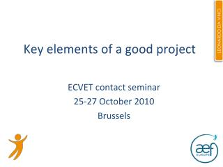 Key elements of a good project
