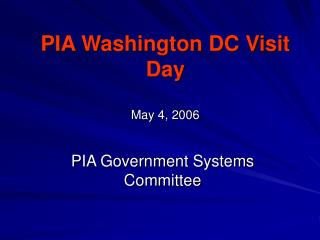 PIA Washington DC Visit Day May 4, 2006